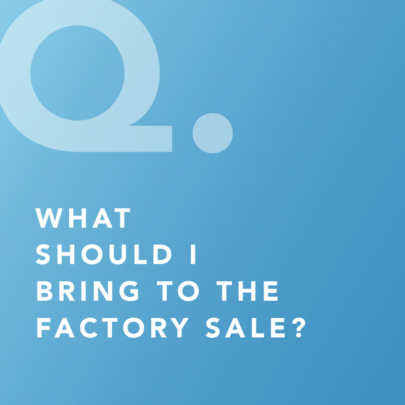 What Should I Bring to the Spring Factory Sale