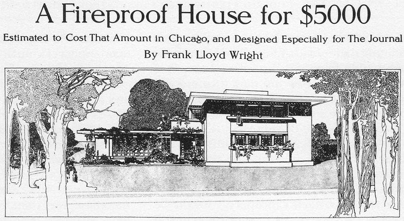 Frank Lloyd Wright Fireproof House